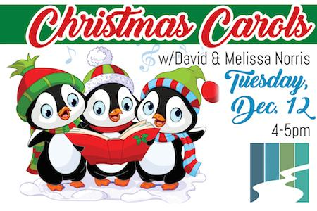 get cozy in front of our fireplace and sing along with david and melissa norris as they perform classic christmas carols on tuesday december 12th from 400 - Classic Christmas Carols